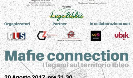 20 Agosto 2017 – Mafie Connection